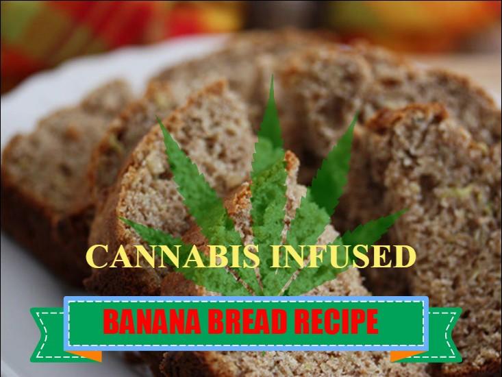 Cannabis Infused Banana Bread Recipe