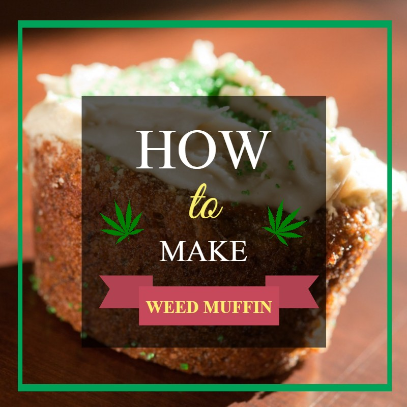 Weed Muffin