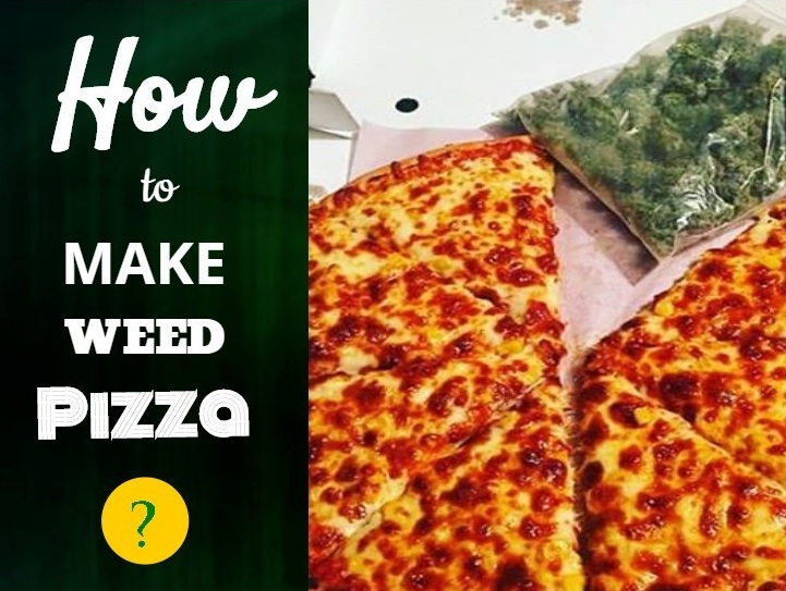 Weed Pizza