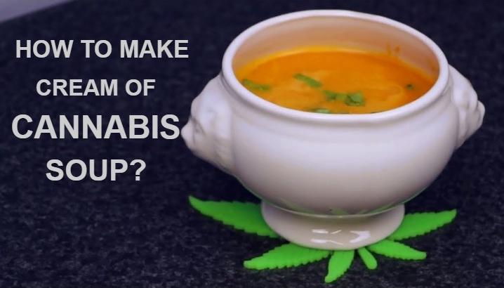 Cannabis Soup